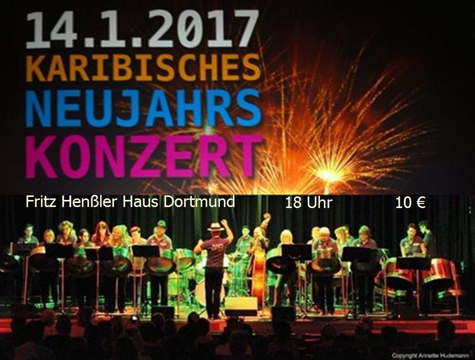 14.01.2017 Karibisches Neujahrskonzert Fritz Henßler Haus Dortmund